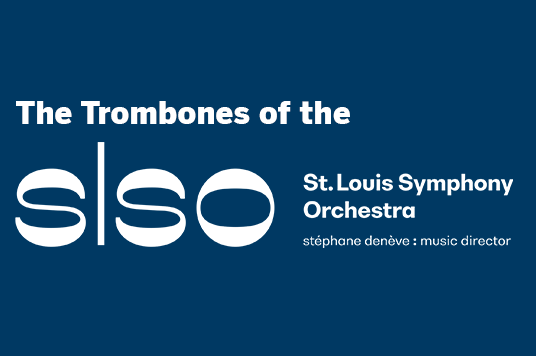 More Info for The Horns of the St. Louis Symphony Orchestra